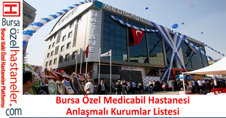 Özel Medicabil Hastanesi Anlaşmalı Kurumlar Listesi