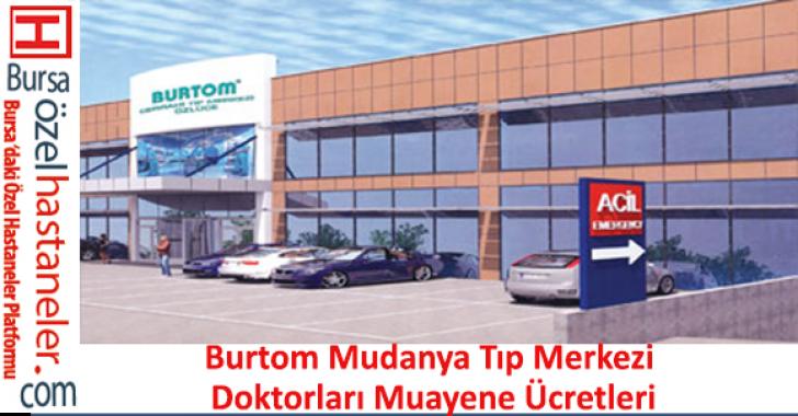 Burtom Mudanya Tıp Merkezi Doktorları Muayene Ücretleri