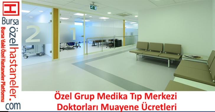 Özel Grup Medika Tıp Merkezi Doktorları Muayene Ücretleri