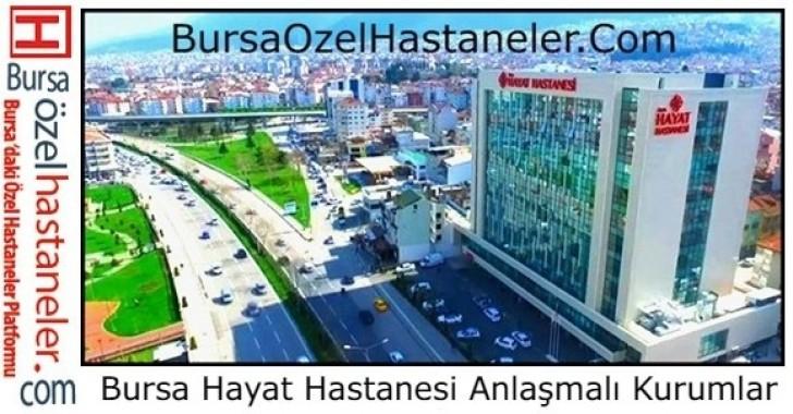 Bursa Hayat Hastanesi Anlaşmalı Kurumları