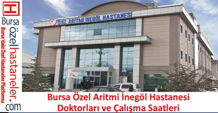 Özel Aritmi İnegöl Hastanesi Doktorları ve Çalışma Saatleri