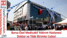 Özel Medicabil Yıldırım Hastanesi Doktorları ve Bölümleri