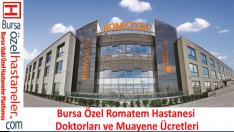 Bursa Romatem Hastanesi Doktorları Hizmetler ve Tedavi Yöntemleri