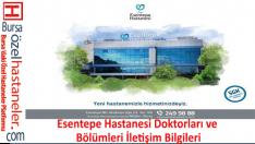 Esentepe Hastanesi Doktorları ve Bölümleri İletişim Bilgileri