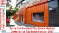 Bursa Eurofertil Tüp Bebek Merkezi Doktorları ve Tüp Bebek Fiyatı